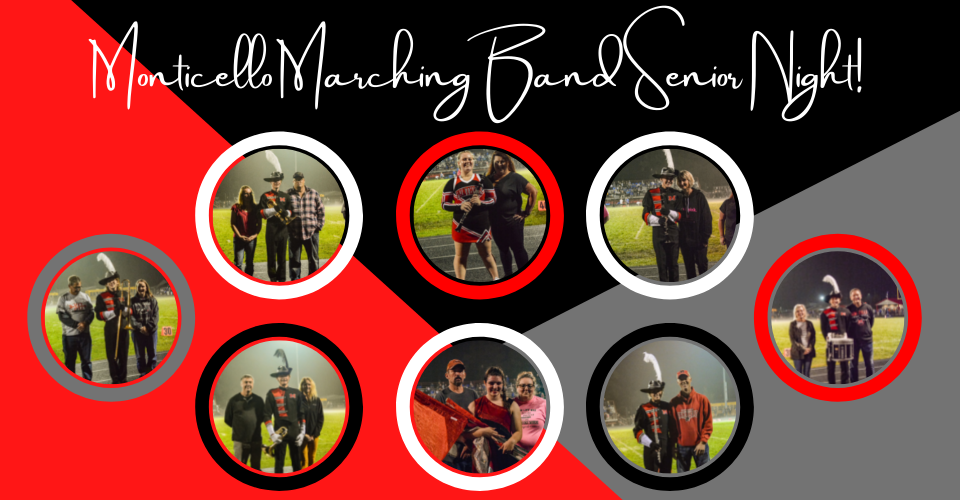 Monticello Marching Band Senior Night!
